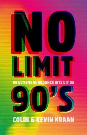 No Limit - De ultieme eurodance hits uit de 90's