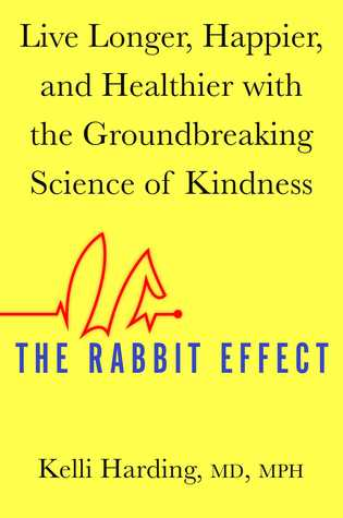 The Rabbit Effect by Kelli Harding