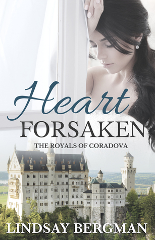 Heart Forsaken (The Royals of Coradova, #4)