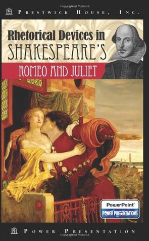 Rhetorical Devices in Shakespeare's Romeo and Juliet