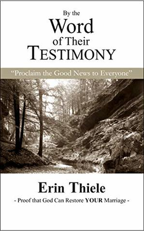 By the Word of Their Testimony (Book 6): Proclaim the Good News to Everyone