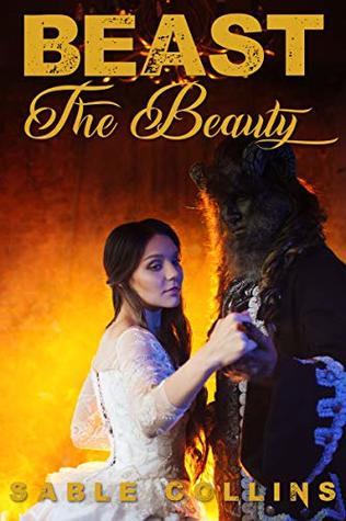 Beast The Beauty : An Erotic Fairy Tale
