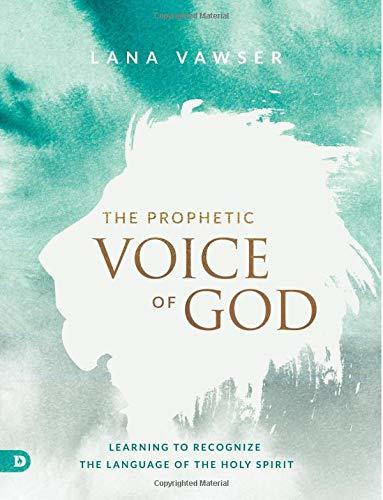 The Prophetic Voice of God (Large Print Edition): Learning to Recognize the Language of the Holy Spirit