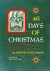 46 Days of Christmas: A Cycle of Old World Songs, Legends, and Customs