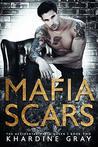 Mafia Scars (The Accidental Mafia Queen, #2)
