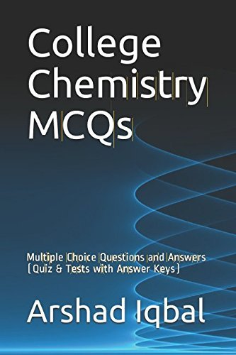 College Chemistry MCQs: Multiple Choice Questions and Answers