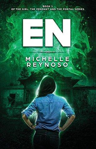 EN (The Girl, the Pendant & the Portal Book 1)