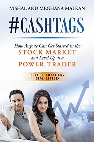 #CASHTAGS: How Anyone Can Get Started in the Stock Market and Level Up as a Power Trader