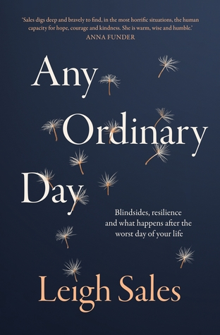 Any Ordinary Day What Happens After The Worst Day Of Your Life By