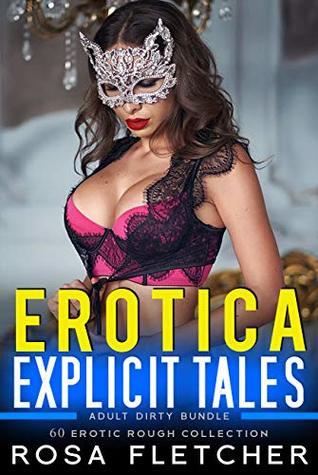 Erotica Explicit Tales Adult Dirty Bundle 60 Erotic Rough Collection