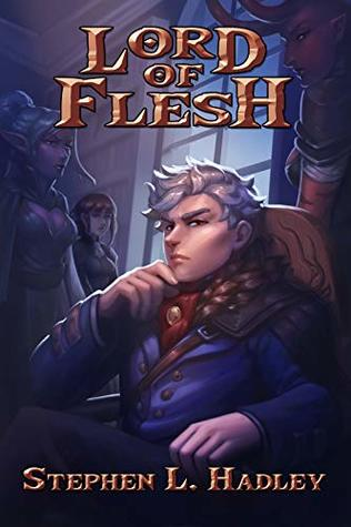 Lord of Flesh (Master of Monsters, #1)