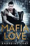 Mafia Love (The Accidental Mafia Queen, #3)