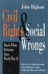 Civil Rights & Social Wrongs: Black-White Relations Since World War II