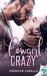 Cowgirl Crazy (Bad Girls Book 2)