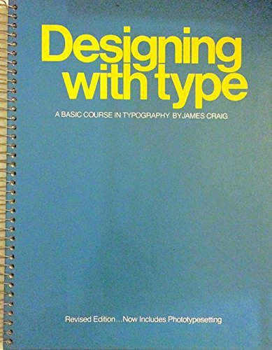Designing with Type: Basic Course in Typography