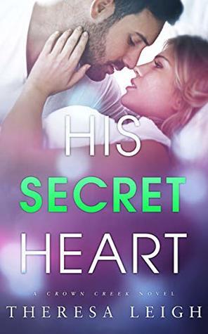 His Secret Heart (Kings of Crown Creek, #5)