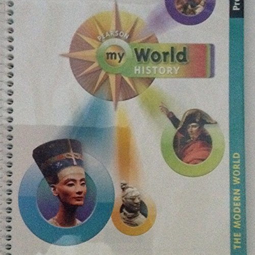 Pearson My World History ProGuide The Modern World