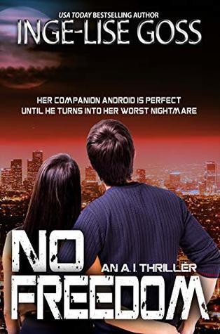 No Freedom: An A.I. Thriller