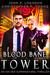 Blood Bane Tower An Ian Dex Supernatural Thriller Book 3