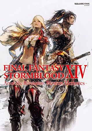FINAL FANTASY XIV: STORMBLOOD | Art of the Revolution - Western Memories - (SE-MOOK) [ART BOOK - JAPANESE EDITION]