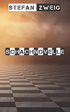 Schachnovelle (Anmerkungen):