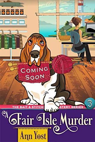 A Fair Isle Murder (The Bait & Stitch Cozy Mystery Series, Book 3)