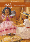 Addy Saves the Day: A Summer Story (American Girls: Addy, #5)