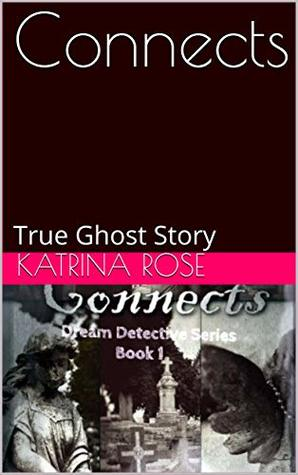 Connects: True Ghost Story