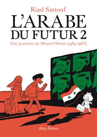 L'Arabe du futur 2 : Une jeunesse au Moyen-Orient, 1984-1985