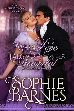 When Love Leads To Scandal (The Townsbridges, #1)
