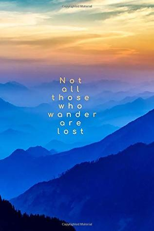 """Not all those who wander are lost: 6""""x9"""" Journal/notebook. Beautiful Himalayan sunset"""