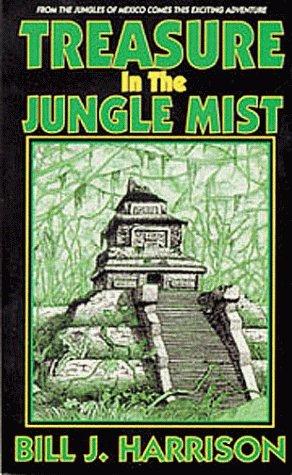 Treasure in the Jungle Mist (First Book in the Maya Codex Trilogy)