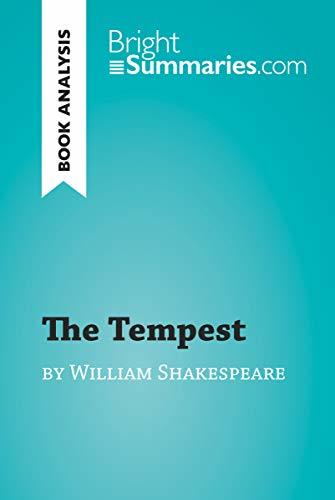The Tempest by William Shakespeare (Book Analysis): Detailed Summary, Analysis and Reading Guide (BrightSummaries.com)