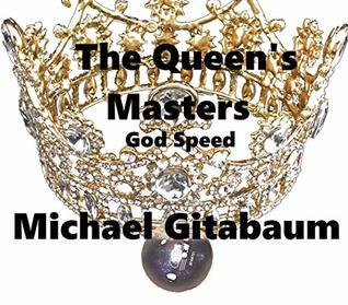 The Queen's Masters: God Speed