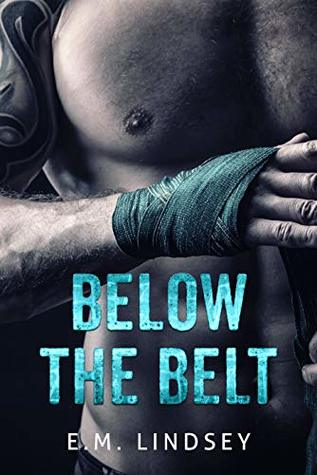 Below the Belt (Baum's Boxing #1)