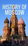 History of Moscow