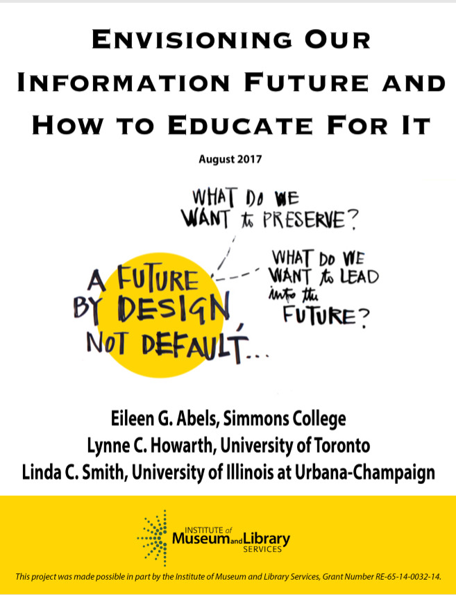 Envisioning our information future and how to educate for it