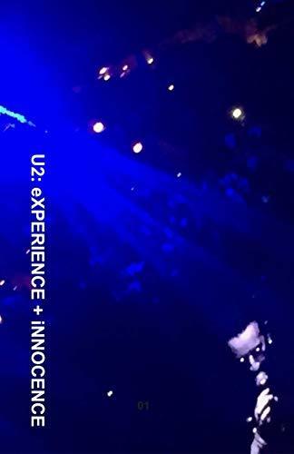 U2: eXPERIENCE + iNNOCENCE
