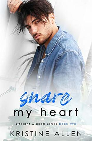 Snare-My-Heart-A-Straight-Wicked-Novel-by-Kristine-Allen