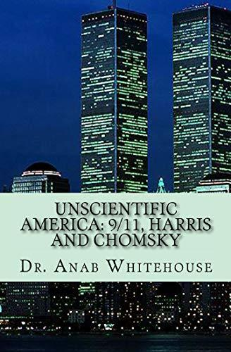 Unscientific America: 9/11, Harris and Chomsky