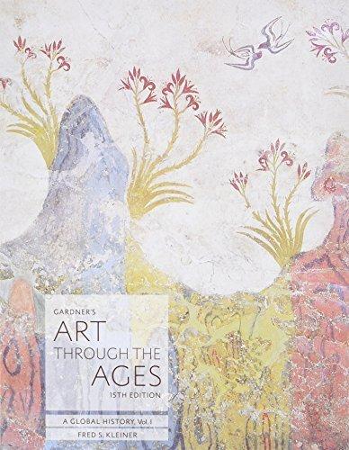 Bundle: Gardner's Art through the Ages: A Global History, Volume I, Loose-leaf Version, 15th + MindTap Art Enhanced, 1 term (6 months) Printed Access Card
