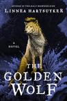 The Golden Wolf (The Half-Drowned King, #3)