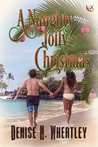 A Naughty Jolly Christmas (The Holiday Chronicles, Book I)