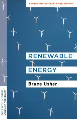 Renewable Energy: A Primer for the Twenty-First Century