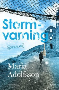 Stormvarning (Doggerland, #2)