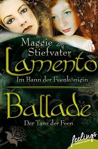 Lamento & Ballade: Zwei Romane in einem Band