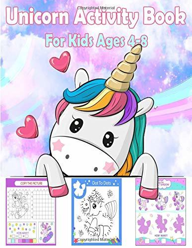 Unicorn Activity Book for Kids Ages 4-8: A Fun Kid Workbook Game For Learning, Coloring, Dot To Dot, Mazes, Drawing , Word Search and More!