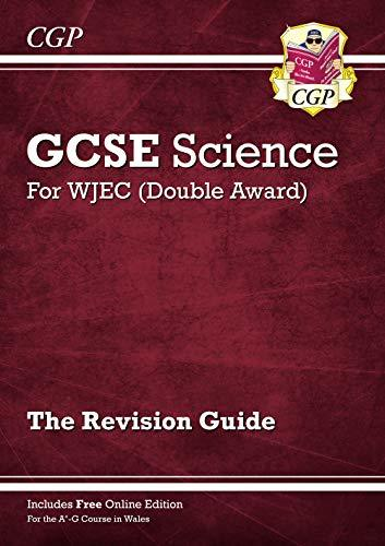 New WJEC GCSE Science Double Award - Revision Guide (with Online Edition)