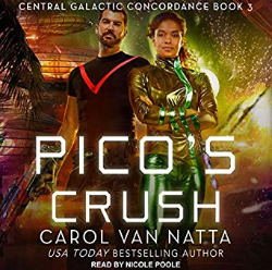 Pico's Crush (Central Galactic Concordance, #3)