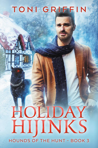 Holiday Hijinks by Toni Griffin
